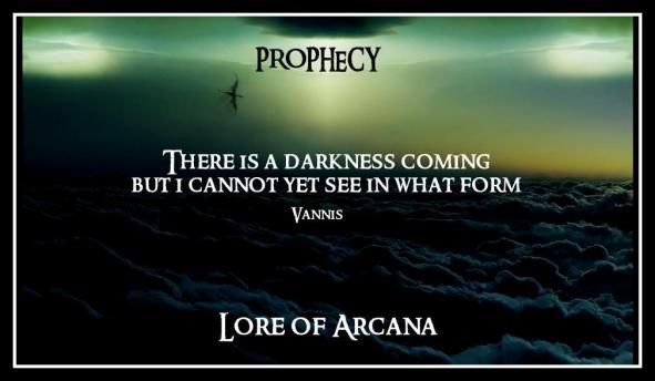 darkness prophecy